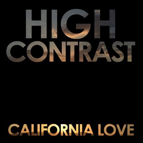 California-Love-High-Contrast-Remix