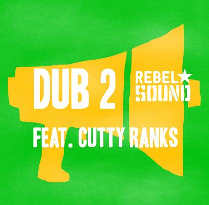 rebel sound dub 2