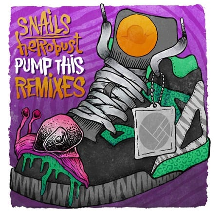 snails & herobust - pump this VIP