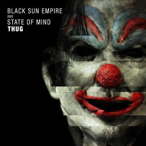 black sun empire & state of mind - thug