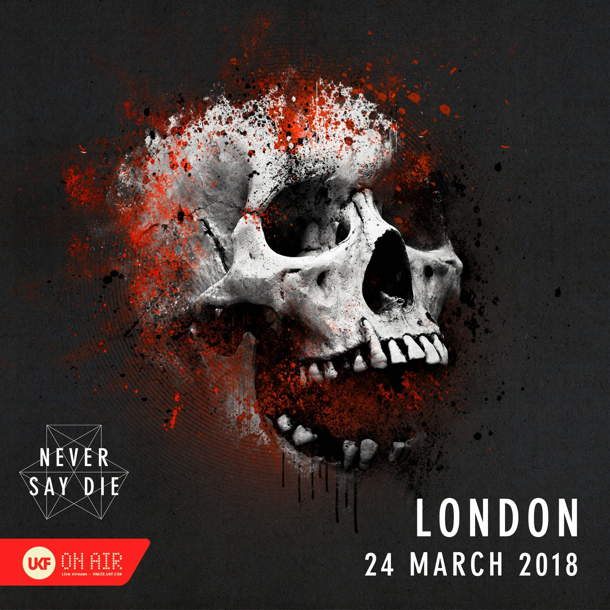 Ukf On Air X Never Say Die 24 03 18